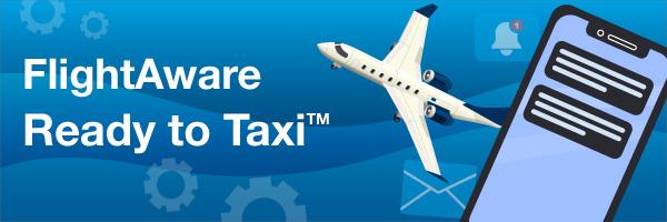 FlightAware Ready to Taxi