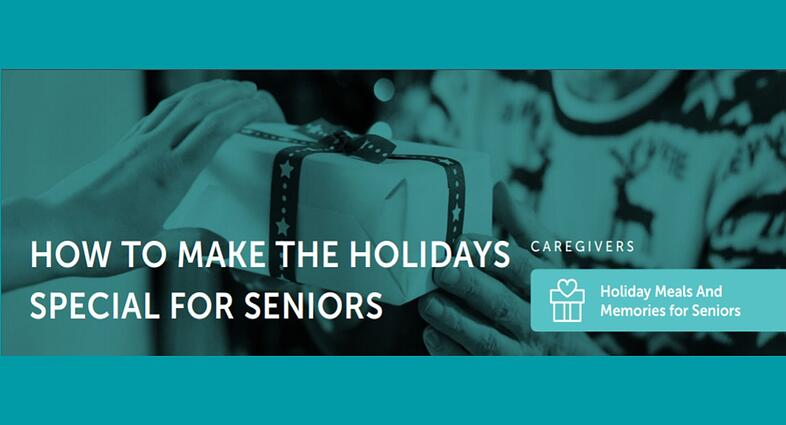How to Make the Holidays Special for Seniors