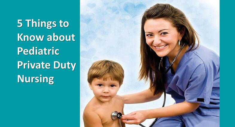 What is Private Duty Nursing & What are the Benefits?