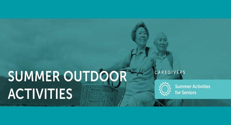 6 Fun Summer Outdoor Activities for Seniors!