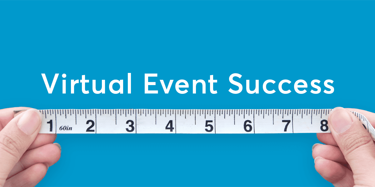 How to Measure Virtual Event Success