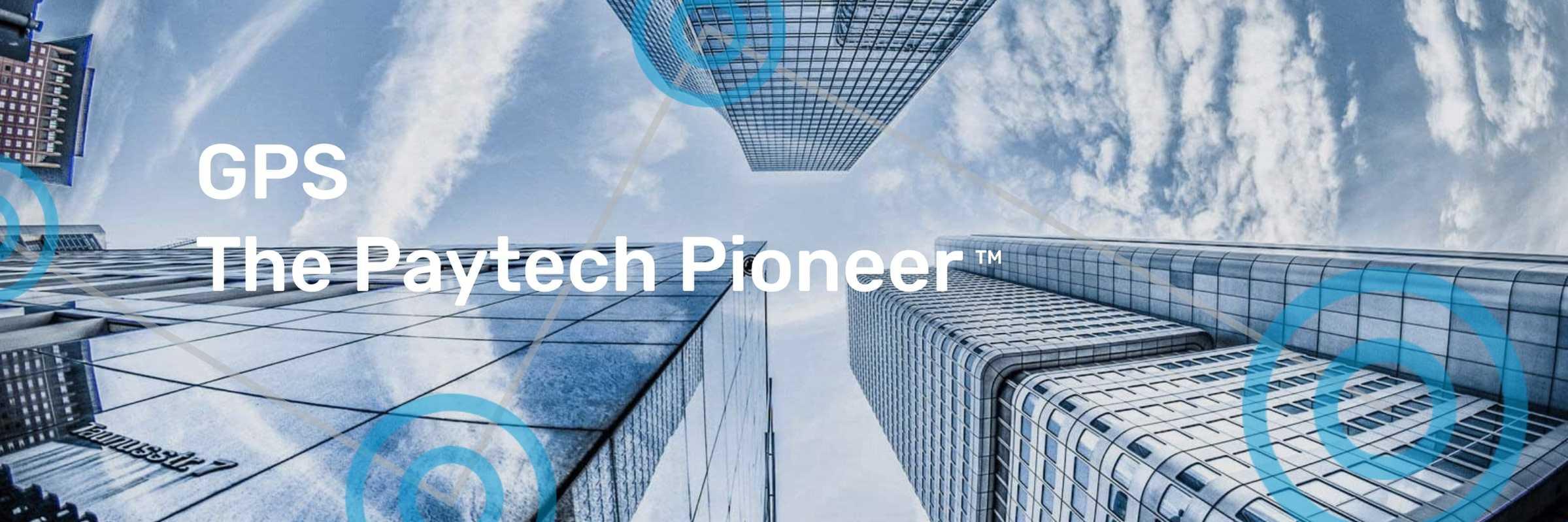 gps-the-paytech-pioneer-slogan-buildings-behind-2