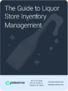 The Guide to Liquor Store Inventory Management