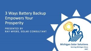 3 Ways Battery Backup and Solar Empowers Your Prosperity