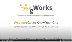 Webinar: Get to Know Your City - Confidence and Peace of Mind Through Asset Awareness