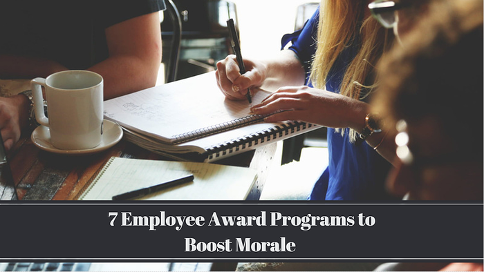 Manage Talent: 7 Employee Award Programs to Boost Morale