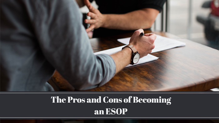 Business Finances: The Pros and Cons of an ESOP