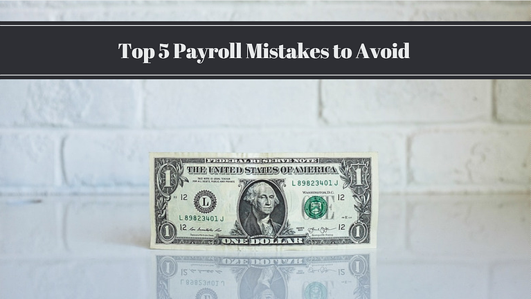 Payroll Services For Small Businesses | Top 5 Mistakes to Avoid
