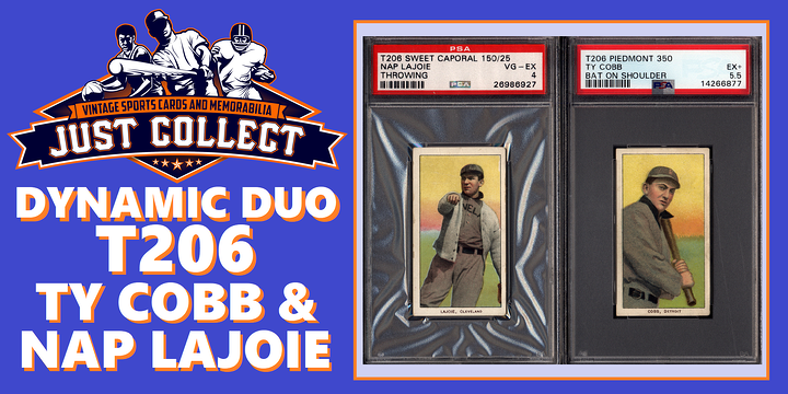 Dynamic Duo Collection with T206 Ty Cobb and Nap Lajoie