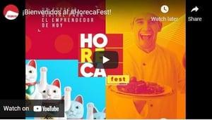 ¡Bienvenidos al #HorecaFest!