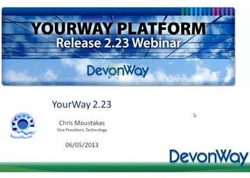 DevonWay YourWay 2.23 Release Webinar