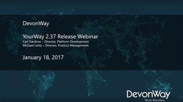 YourWay 2.37 Release Webinar