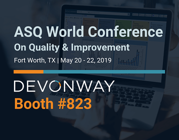 DevonWay Exhibiting at the 2019 ASQ World Conference