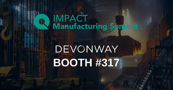 DevonWay Attending the IMPACT Manufacturing Summit