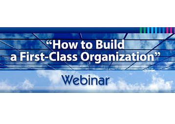 How to Build a First-Class Organization