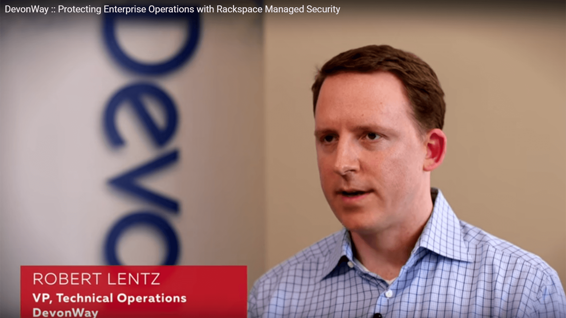 DevonWay Partners with Rackspace to Ensure a Fully Secured, World-Class Hosted Environment