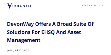 Independent Research Firm Publishes Case Study on DevonWay EHS, QMS, and Asset Management Solutions