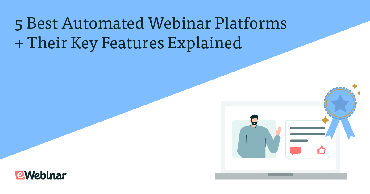 5 Best Automated Webinar Platforms + Their Key Features Explained