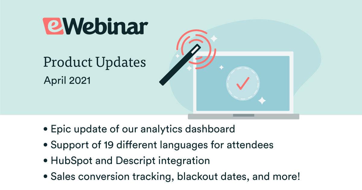 eWebinar Updates: Analytics, conversion tracking, Hubspot integration