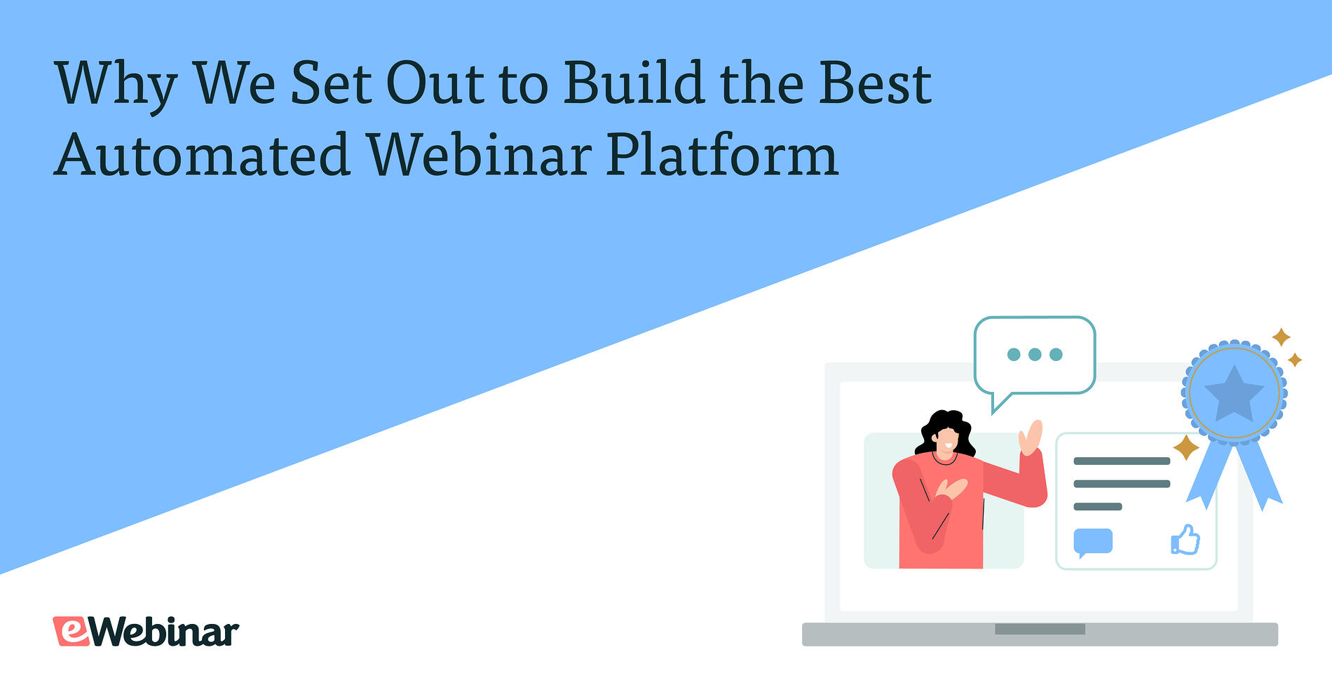 Why We Set Out to Build the Best Automated Webinar Platform