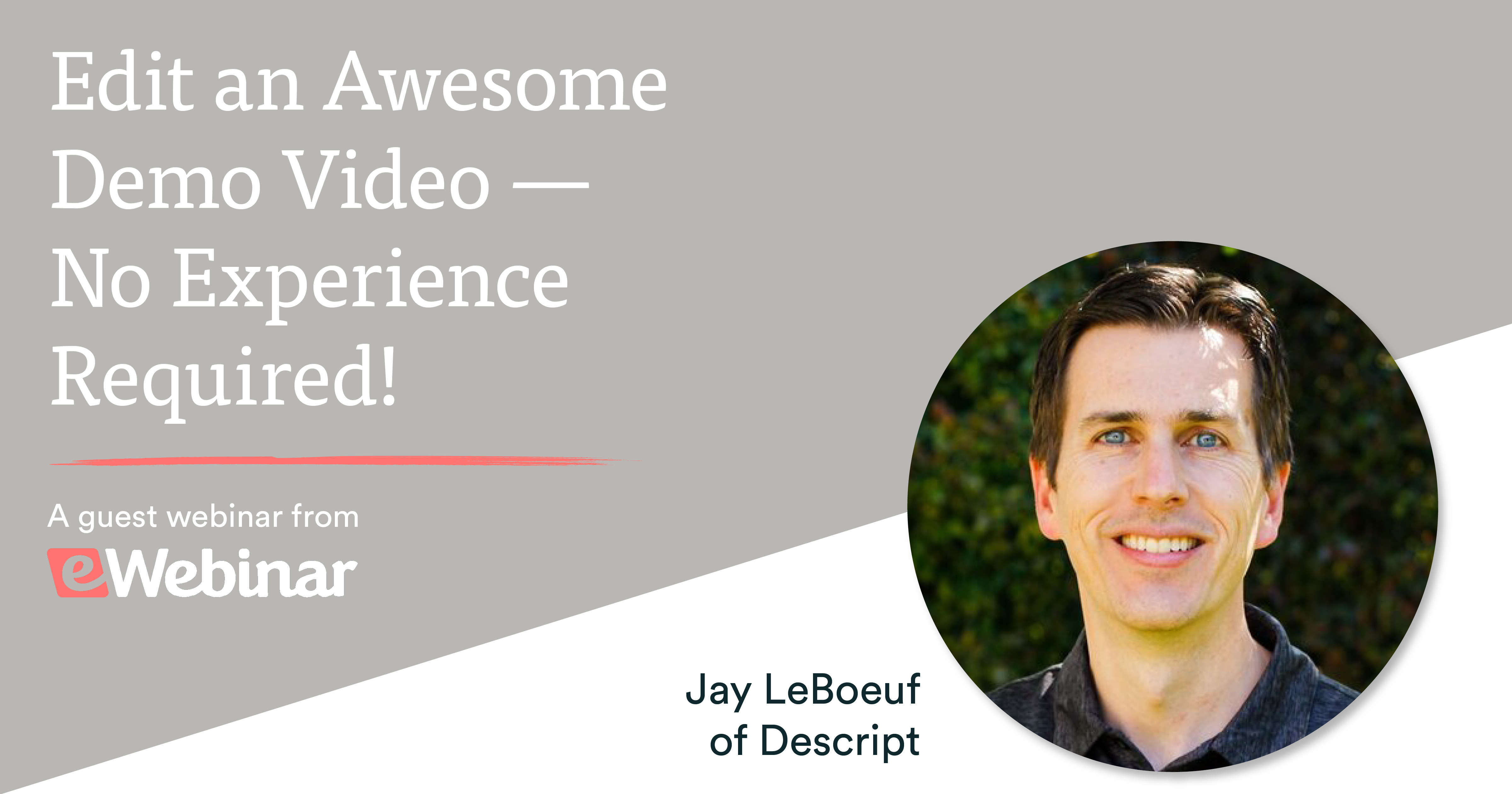 Edit an Awesome Demo Video - No Experience Required! with Descript