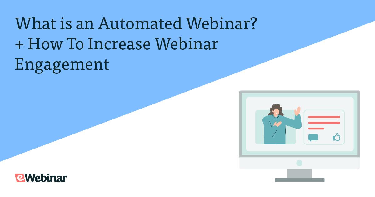 What is an Automated Webinar? + How To Increase Webinar Engagement