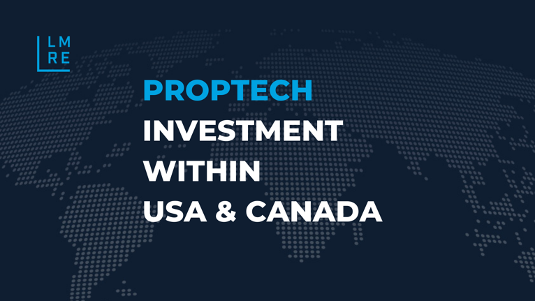 PropTech investment within USA & Canada