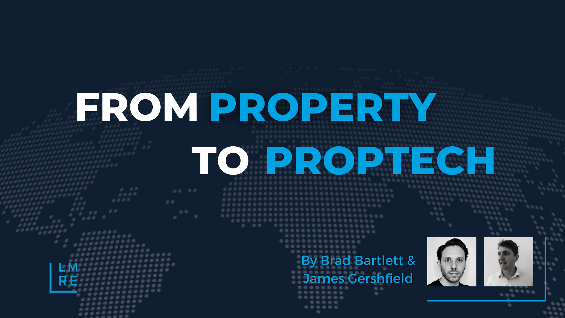 Transitioning from Property to Proptech