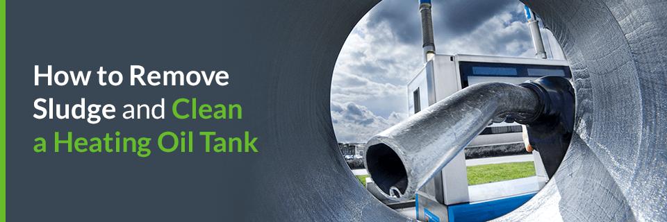 Remove sludge from fuel oil tank