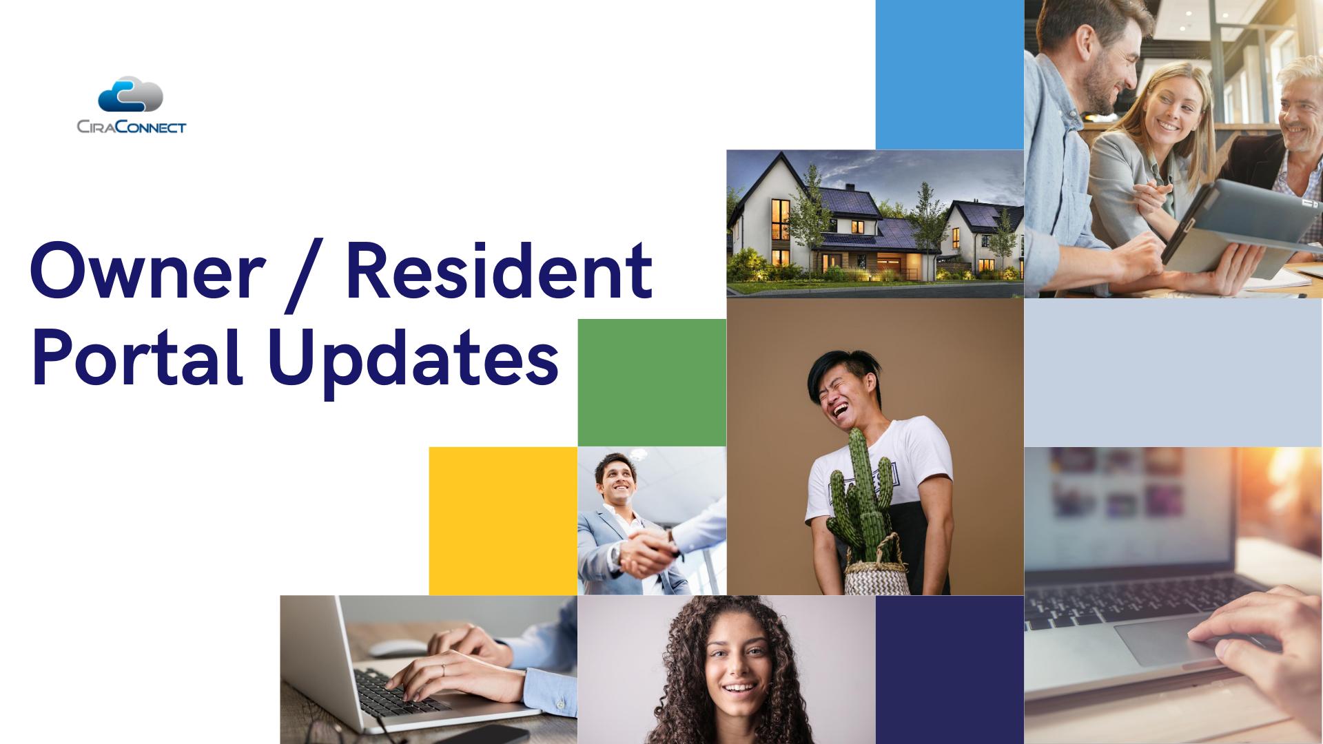 CiraNet Owner / Resident Portal Updates