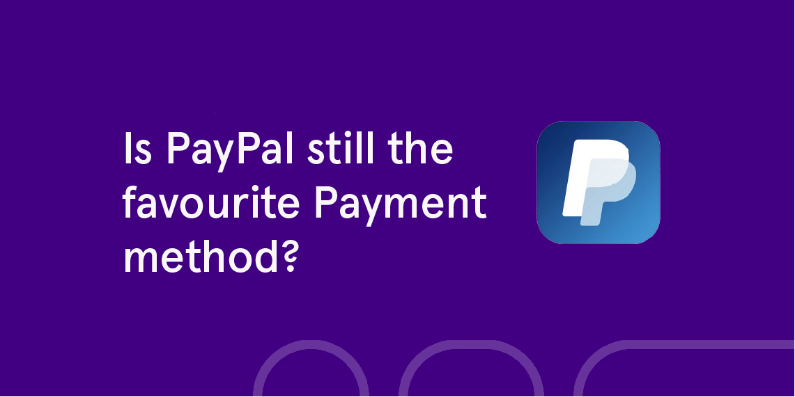 Is paypal still the best online payment method