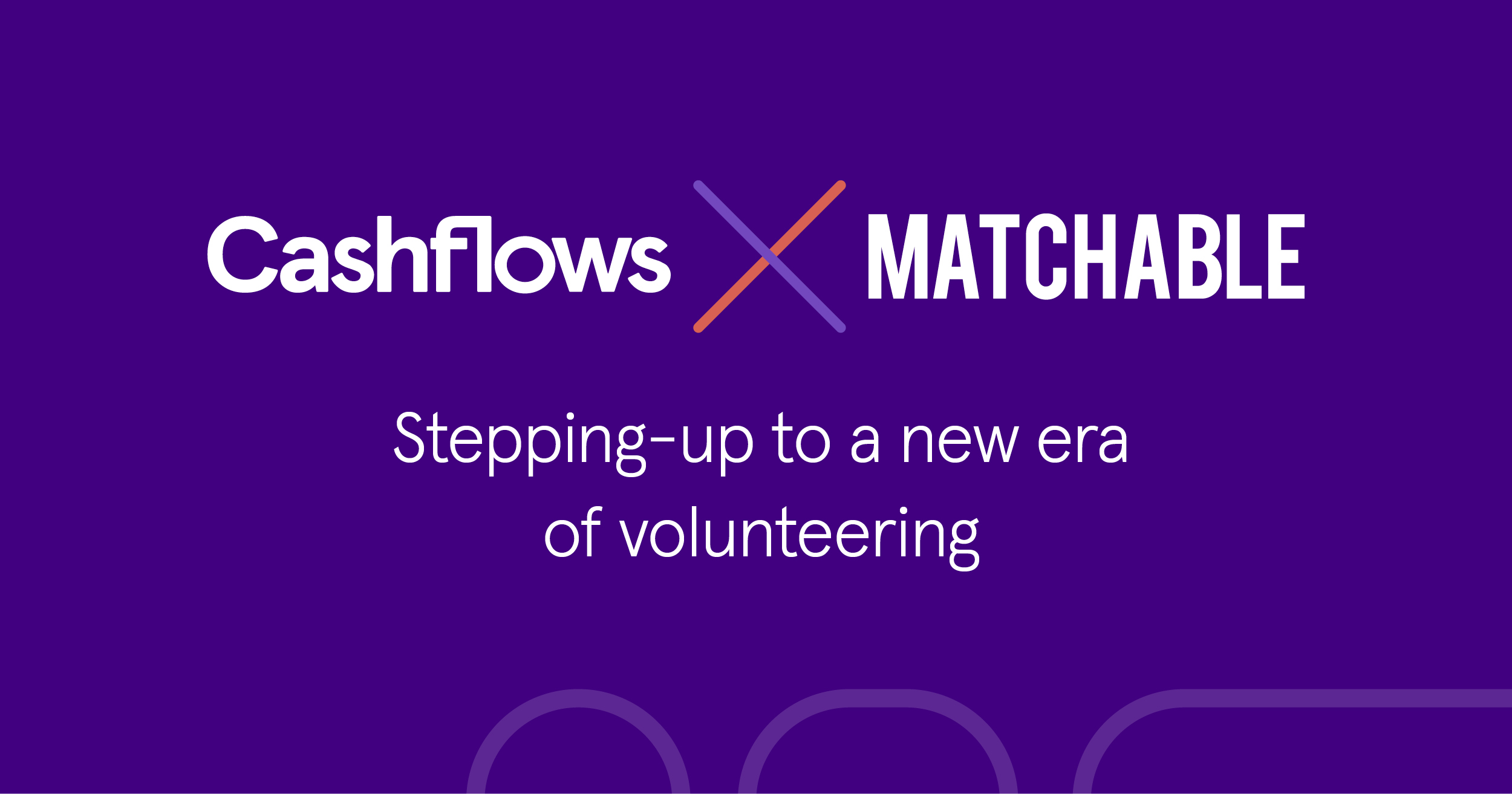 Cashflows partners with Matchable: Challenging ourselves to make a difference.
