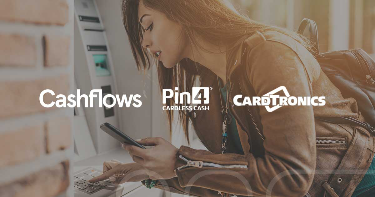 Cashflows supports Cardtronics and Pin4 cardless cash withdrawals in the UK