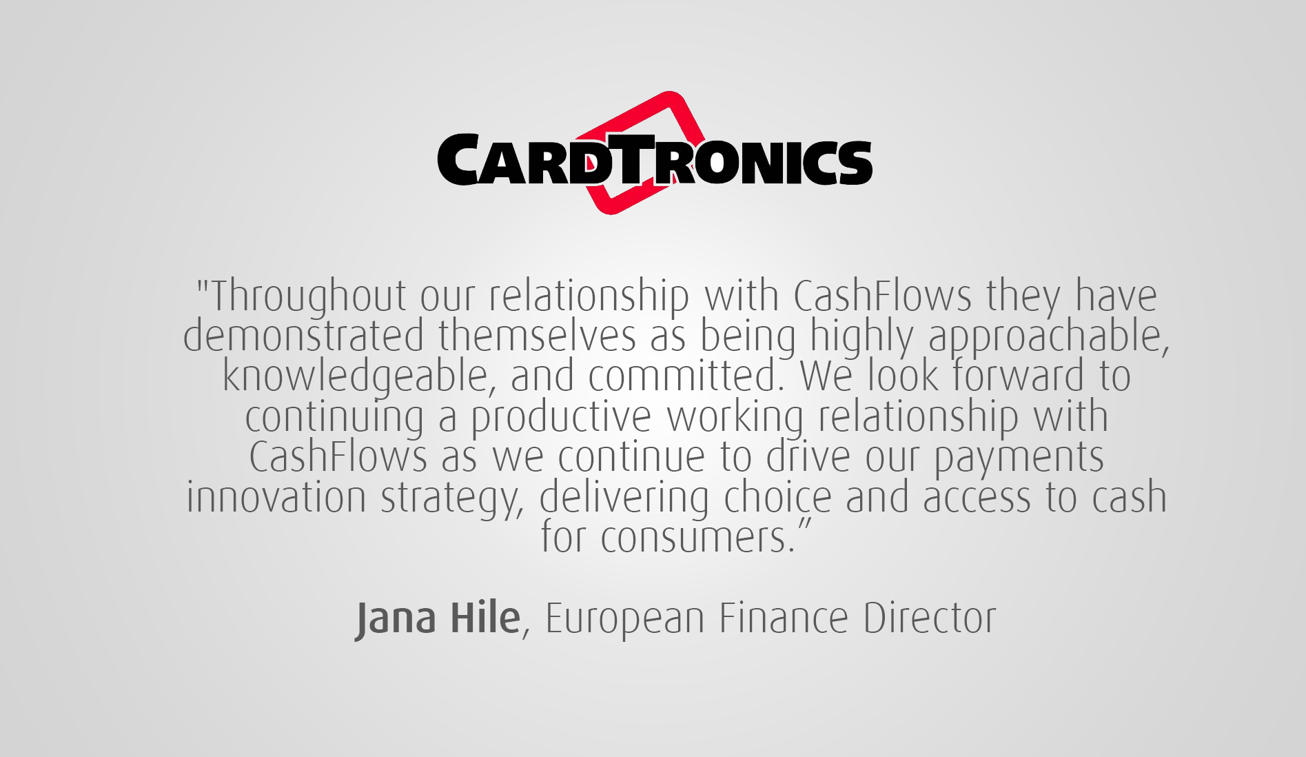 CashFlows and CardTronics