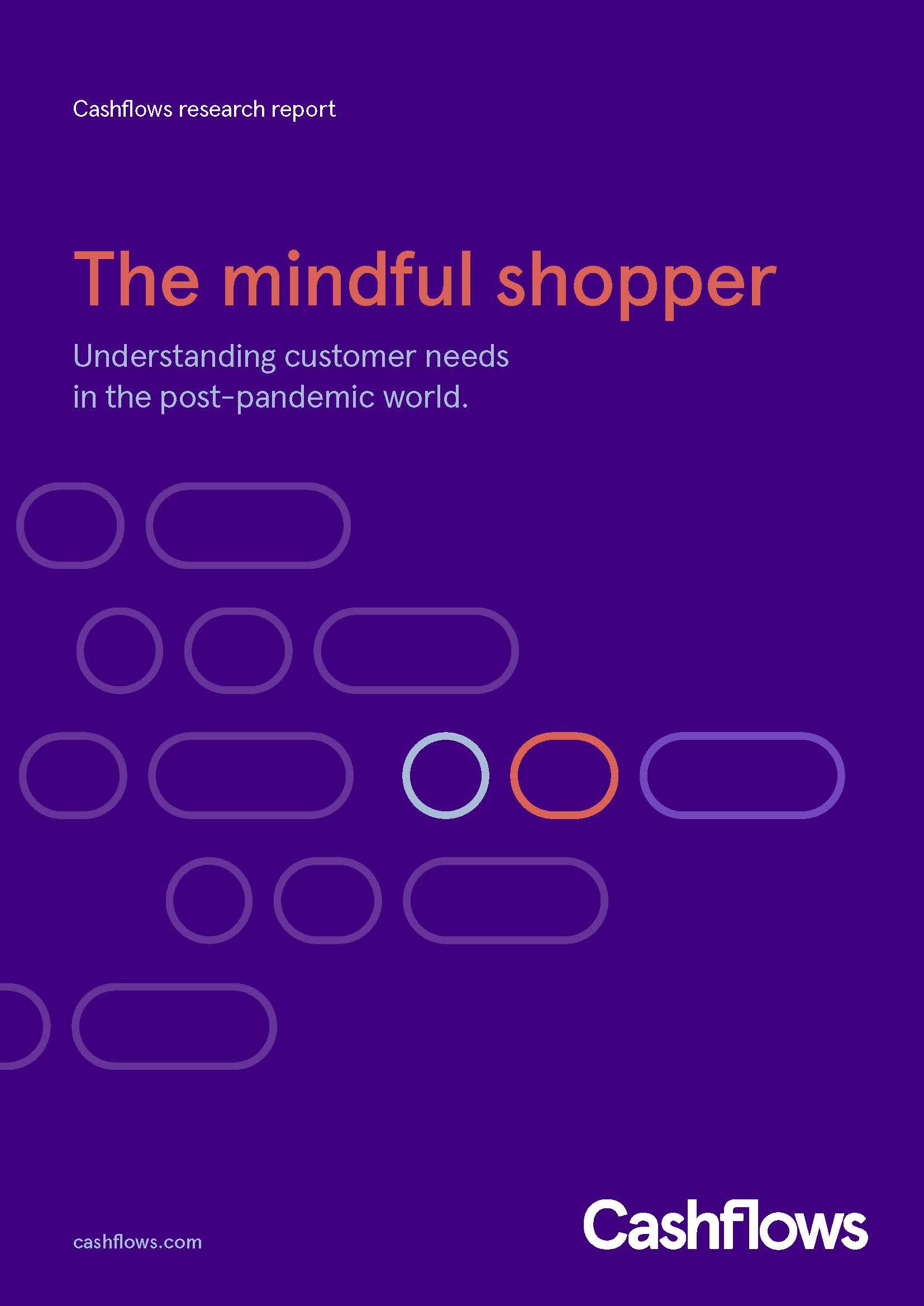 4123__Cashflows Mindful Shopper whitepaper_A4_RGB_V2_feedback_Page_01