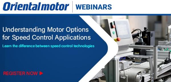 Webinar: Understanding Motor Options for Speed Control Applications