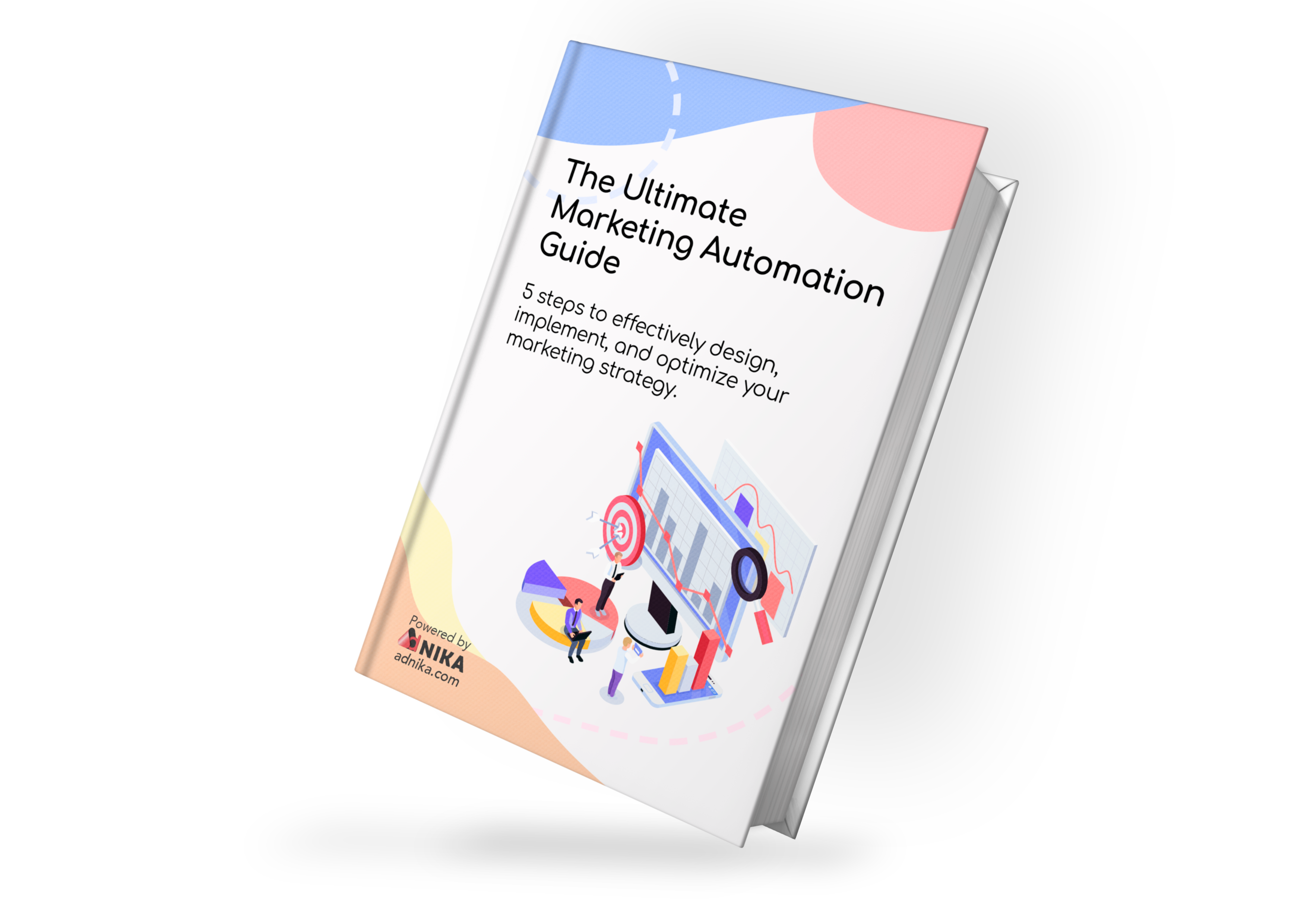 The Ultimate Marketing Automation Guide