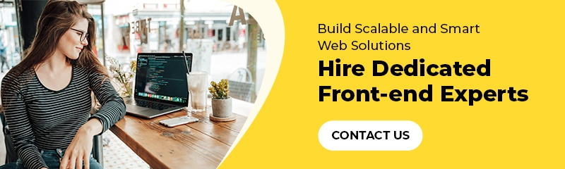 Hire Dedicated Front-end Experts