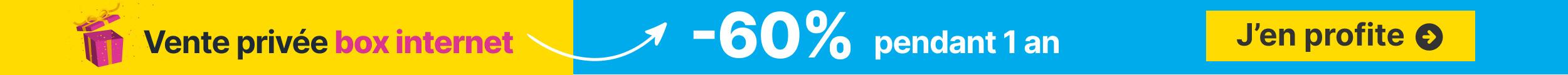 Vente privée -55% Box