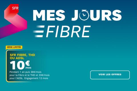 Série limitée SFR fibre et ADSL à 10€/mois