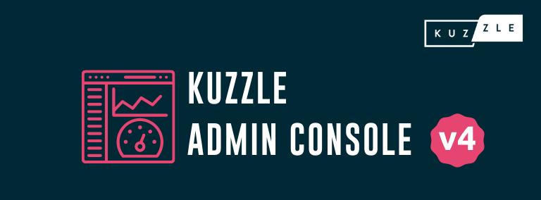 Découvrez la nouvelle Admin Console v4