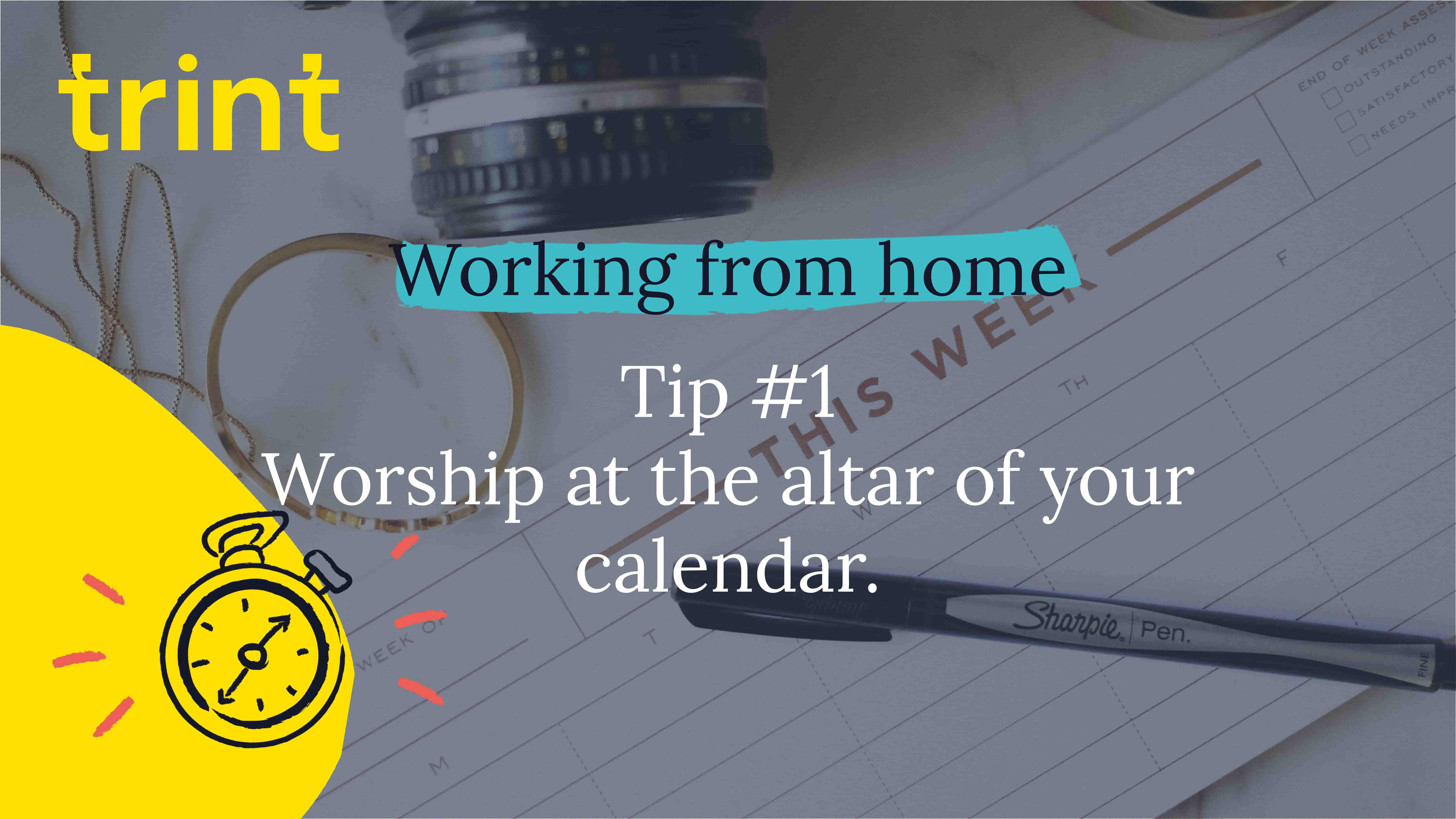 Trint Remote Working Tip 1
