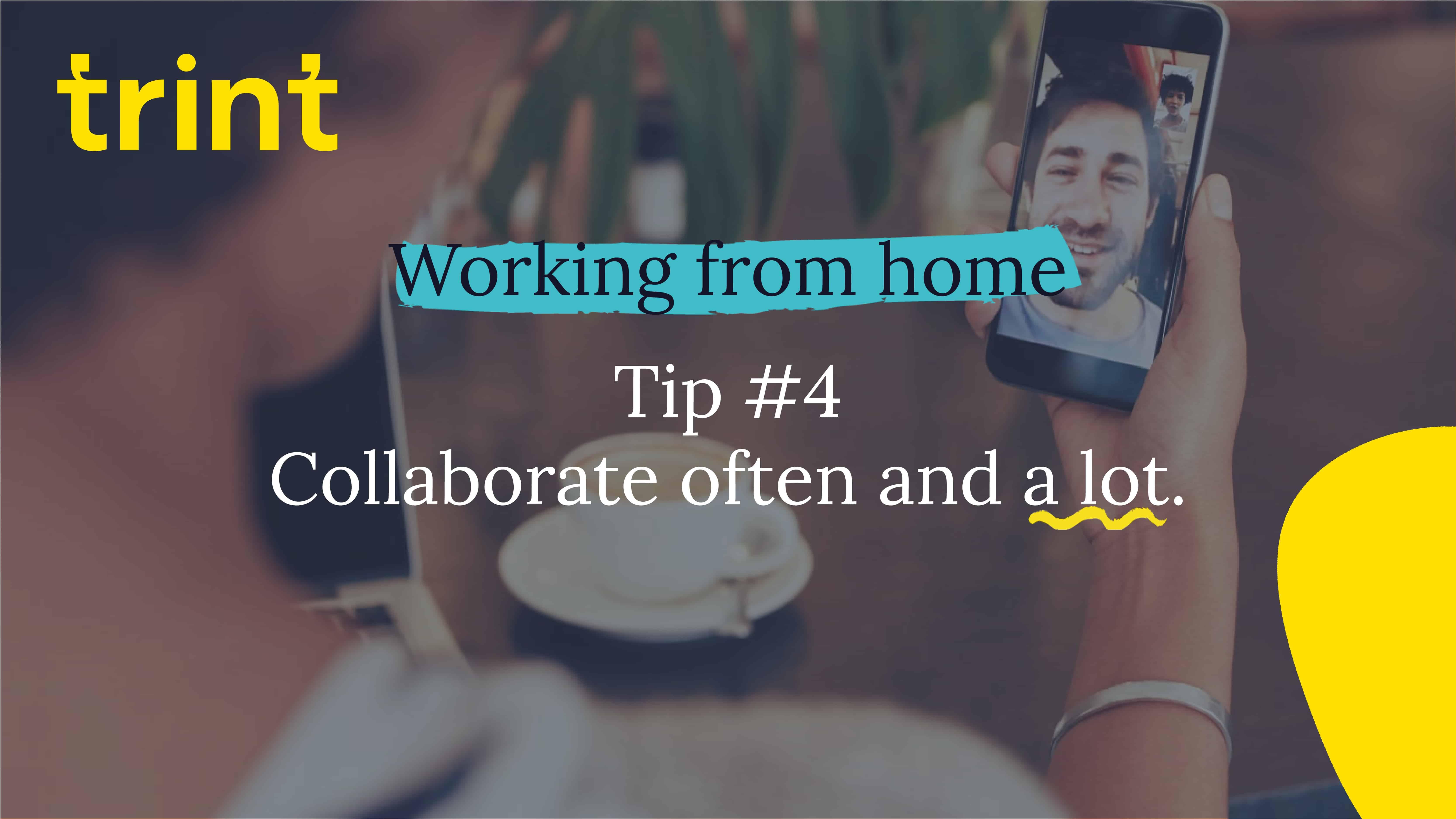 Trint Remote Working Tip 4