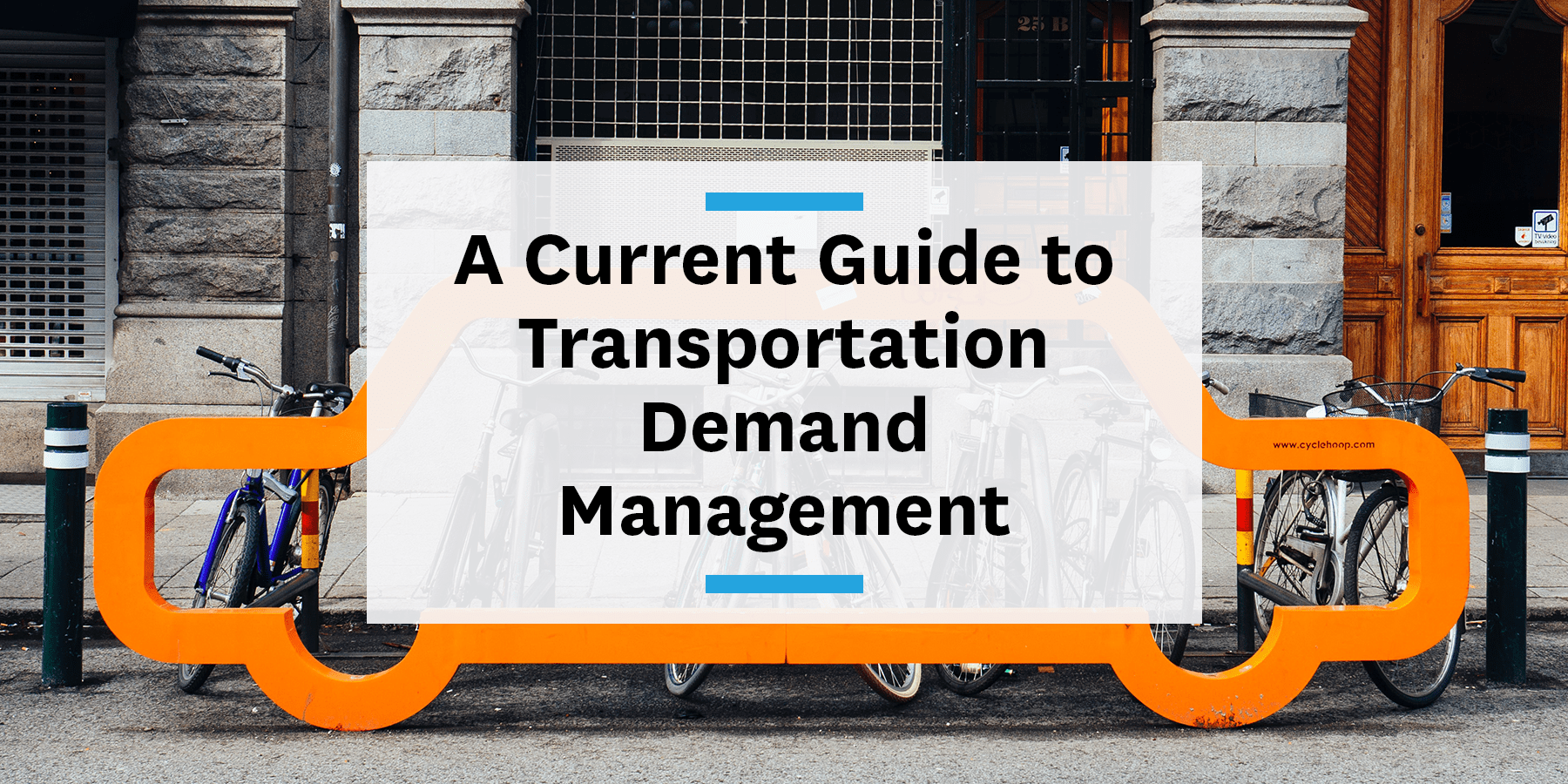 A current guide to transportation demand management
