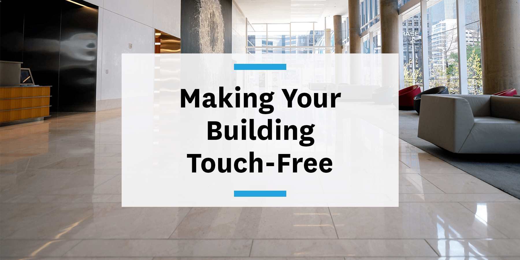 Making your building touch-free post-COVID