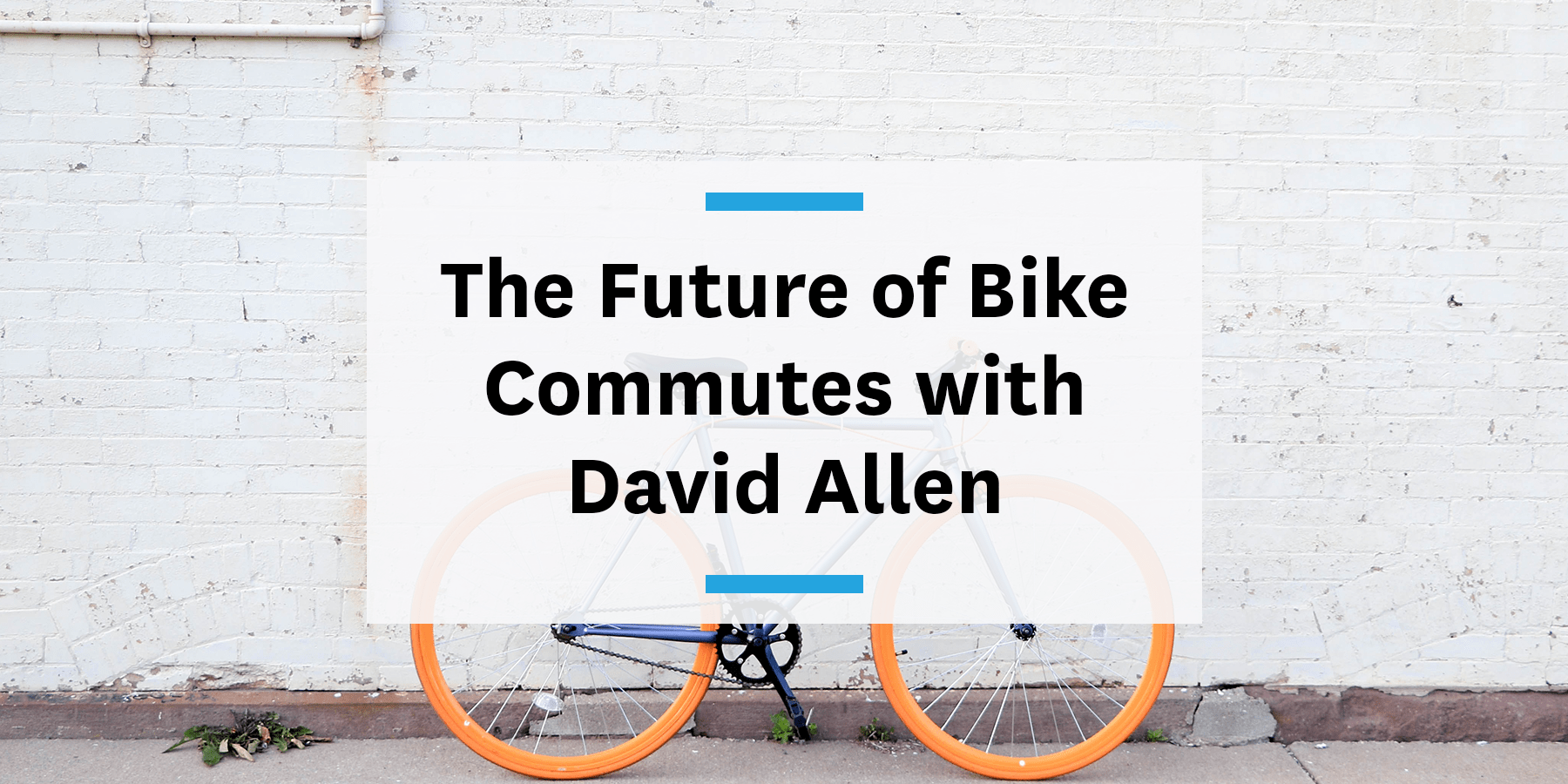 The future of bike commutes with David Allen