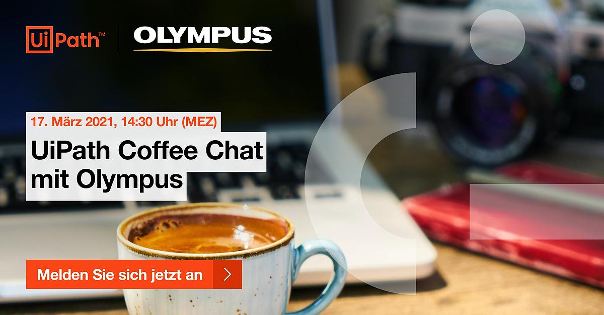 UiPath Coffee Chat mit Olympus