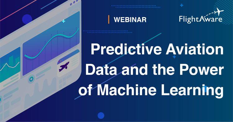 Predictive Aviation Data Webinar