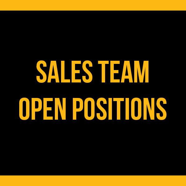 Sales Team Open Positions
