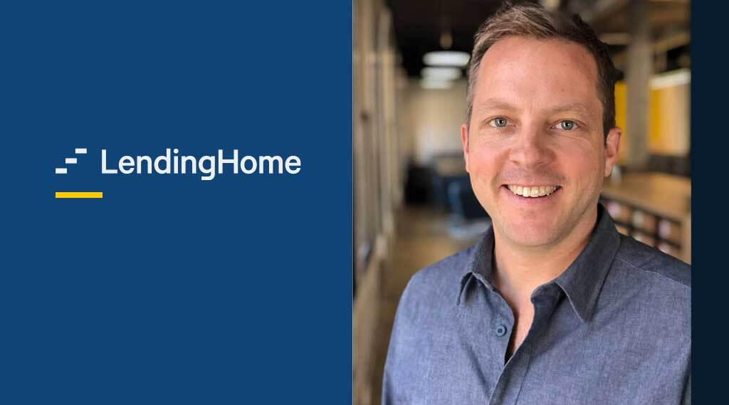 LendingHome Appoints Michael Bourque as Chief Executive Officer